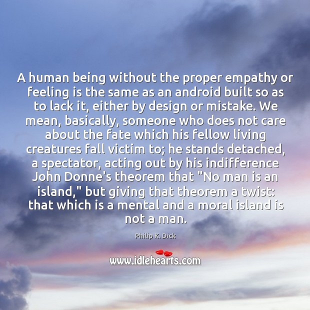 A human being without the proper empathy or feeling is the same Image