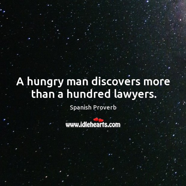Image, A hungry man discovers more than a hundred lawyers.