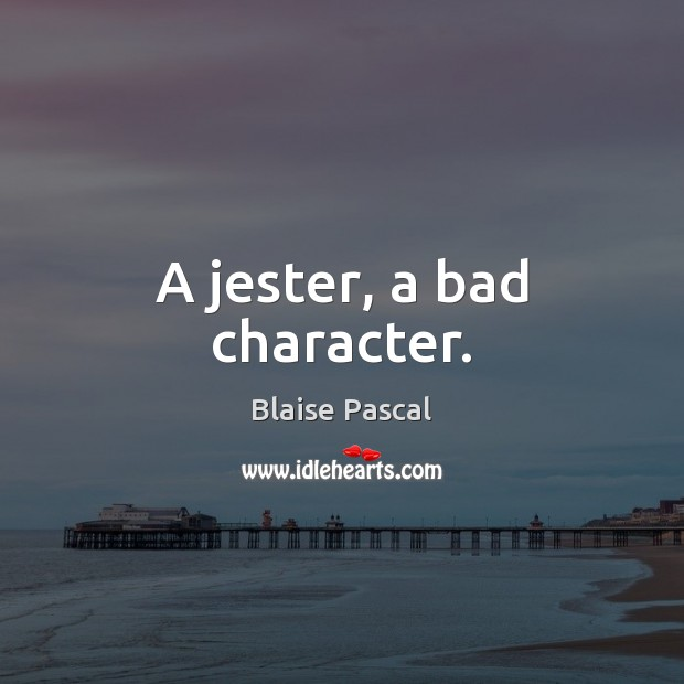 Image, A jester, a bad character.