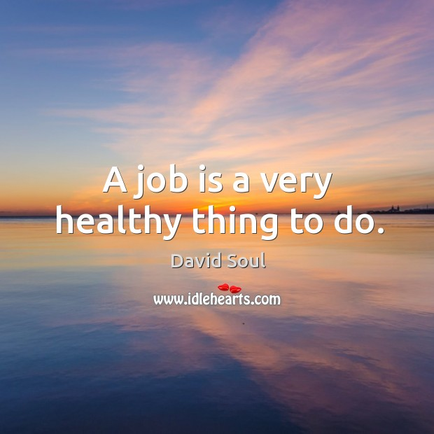 Picture Quote by David Soul