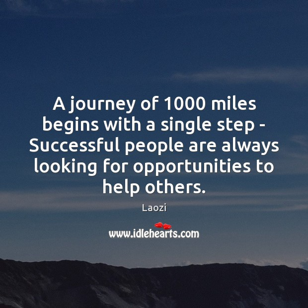 A journey of 1000 miles begins with a single step – Successful people Image