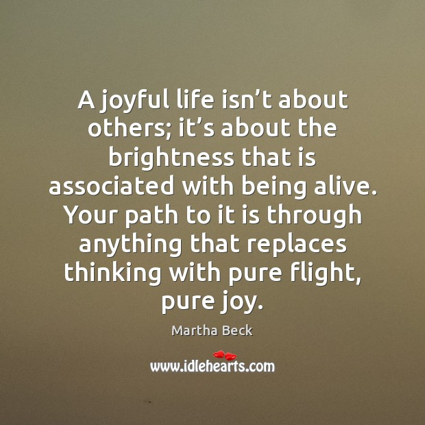 A joyful life isn't about others; it's about the brightness Image