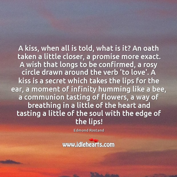A kiss, when all is told, what is it? An oath taken Image