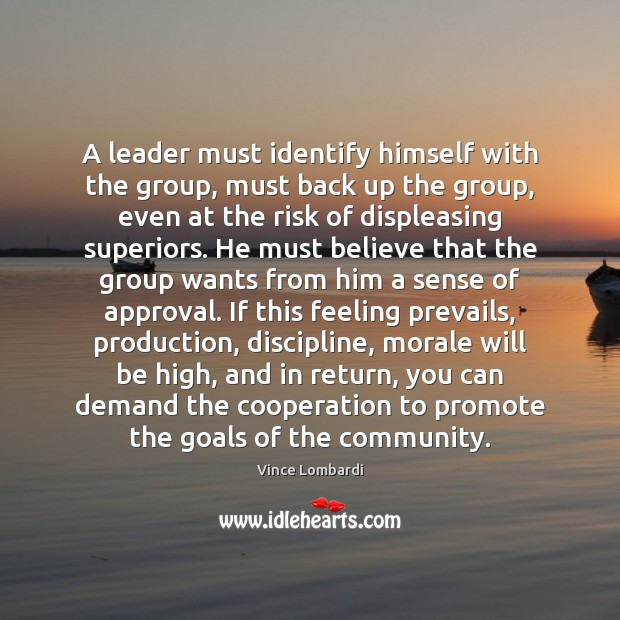 Image, A leader must identify himself with the group, must back up the