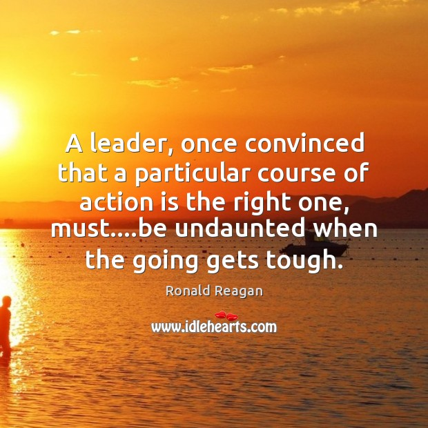 Image, A leader, once convinced that a particular course of action is the