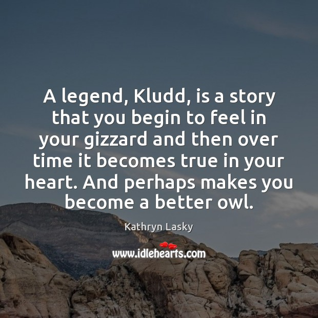 Image, A legend, Kludd, is a story that you begin to feel in