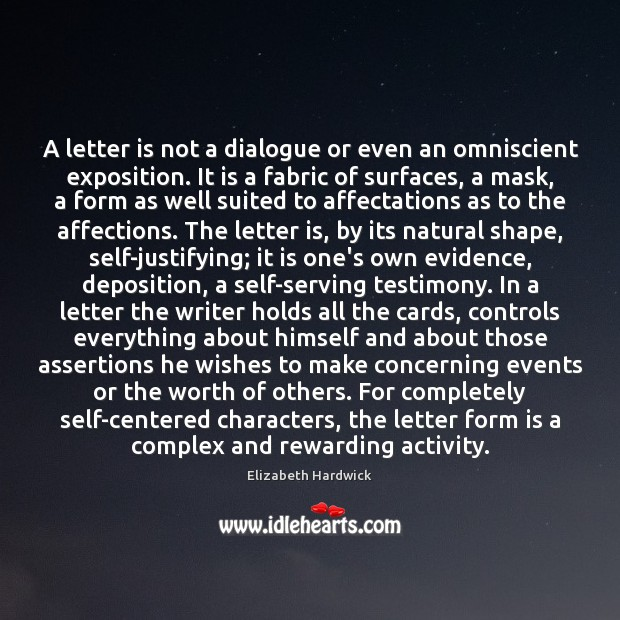A letter is not a dialogue or even an omniscient exposition. It Image