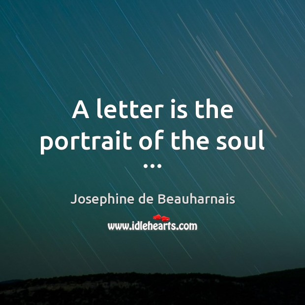 A letter is the portrait of the soul … Image