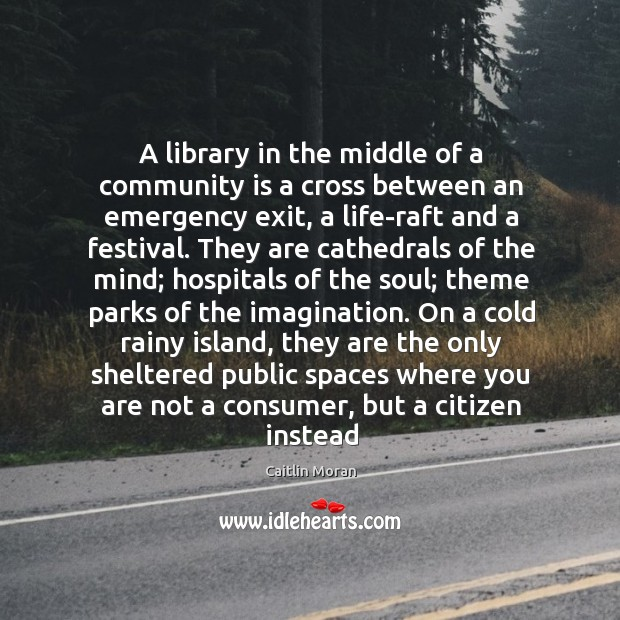 Image, A library in the middle of a community is a cross between