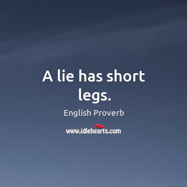 Image, A lie has short legs.
