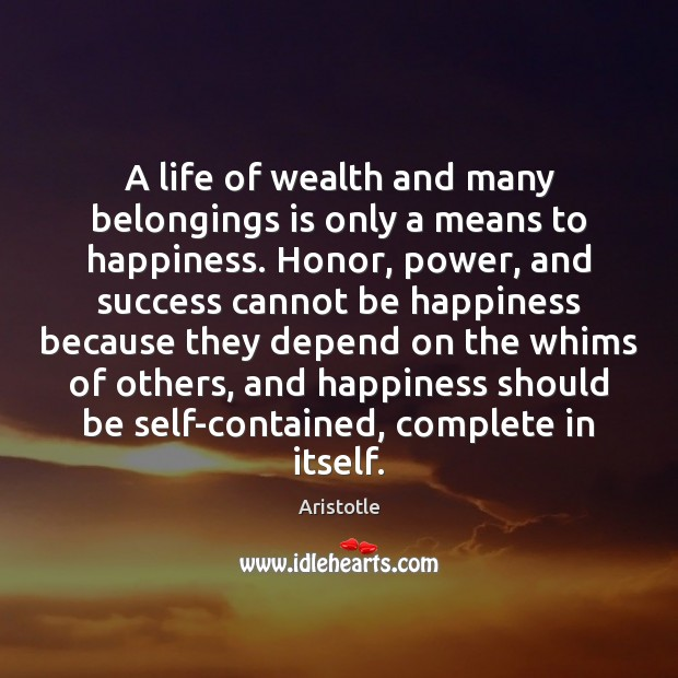 Image, A life of wealth and many belongings is only a means to
