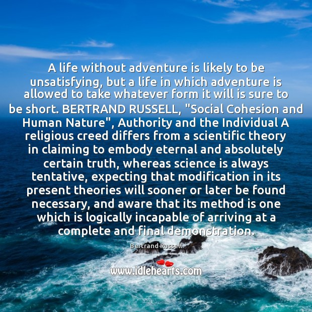A life without adventure is likely to be unsatisfying, but a life Image