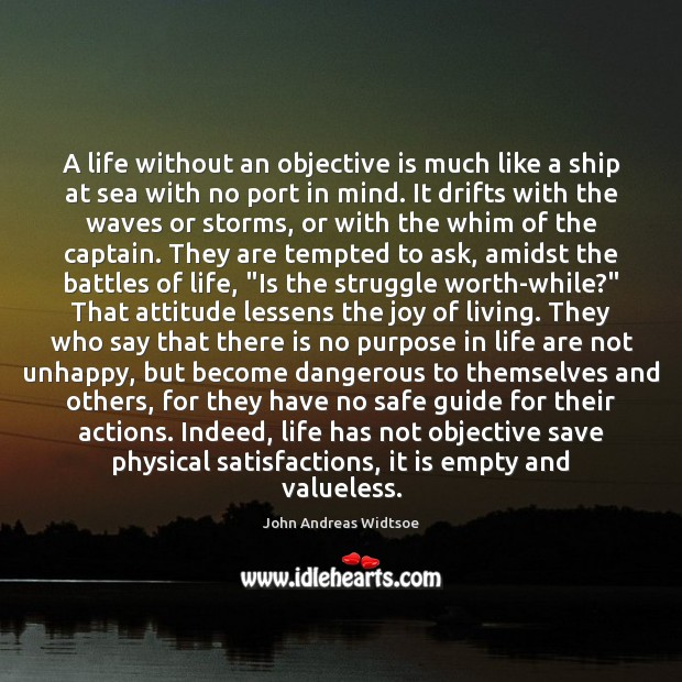 A life without an objective is much like a ship at sea Image