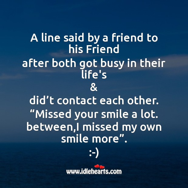 A line said by a friend to his friend Missing You Messages Image