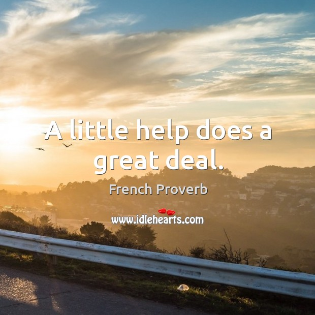 A little help does a great deal. Image
