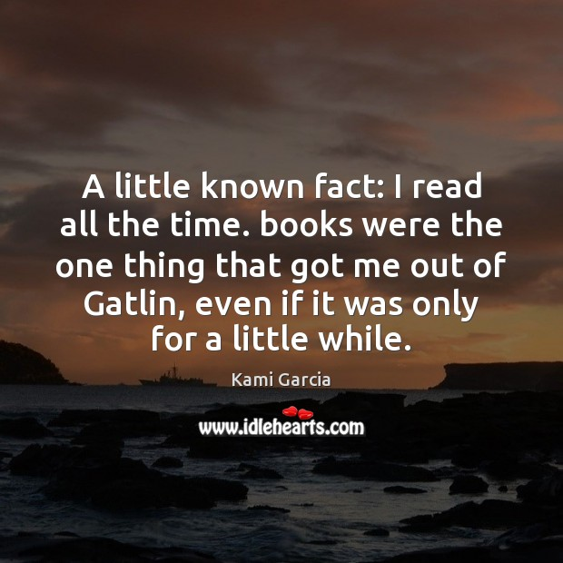A little known fact: I read all the time. books were the Image
