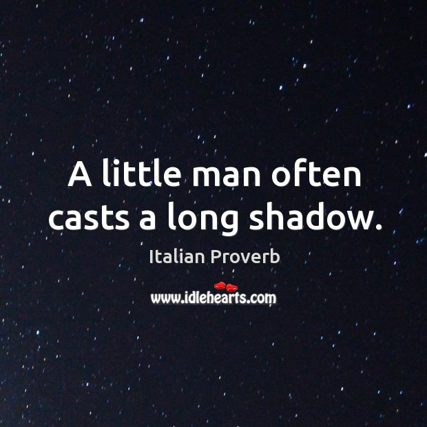 Image, A little man often casts a long shadow.