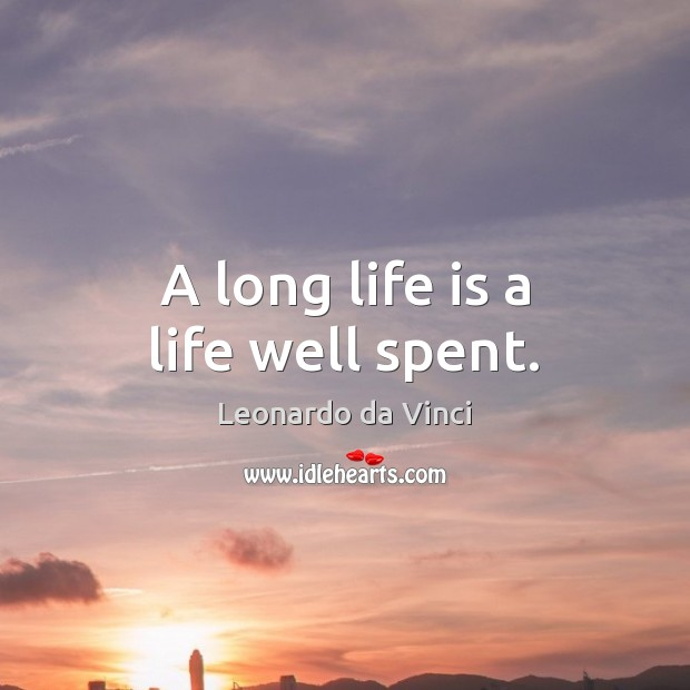 Image, A long life is a life well spent.