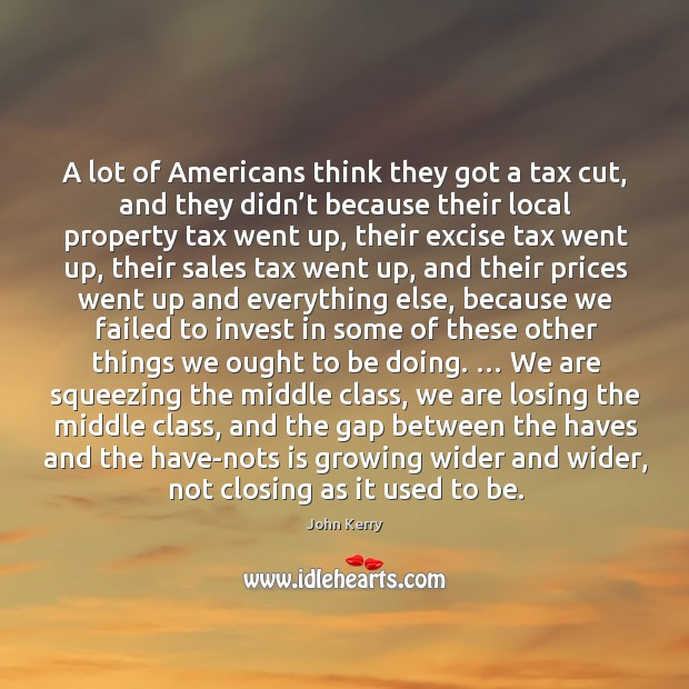 Image, A lot of americans think they got a tax cut, and they didn't because their local property tax went up
