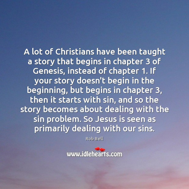 Image, A lot of Christians have been taught a story that begins in