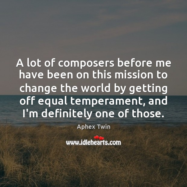 Image, A lot of composers before me have been on this mission to
