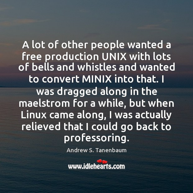 Image, A lot of other people wanted a free production UNIX with lots