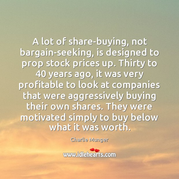 Image, A lot of share-buying, not bargain-seeking, is designed to prop stock prices