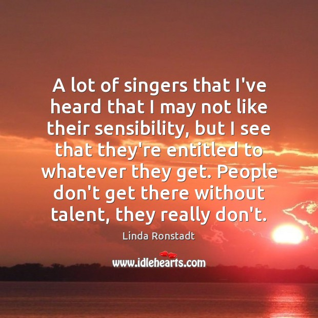 Image about A lot of singers that I've heard that I may not like