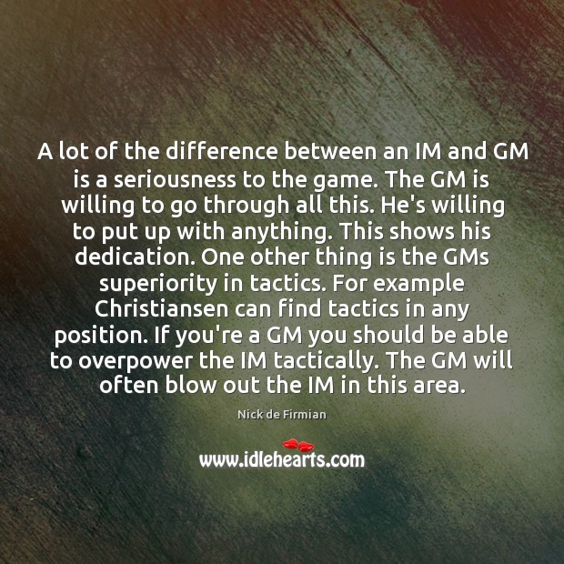 A lot of the difference between an IM and GM is a Image