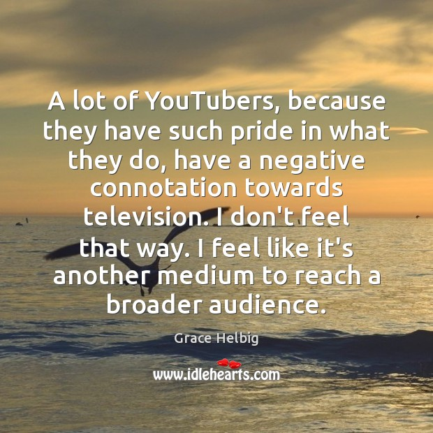 Image, A lot of YouTubers, because they have such pride in what they