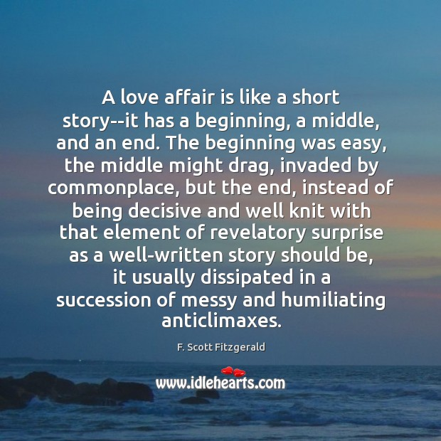 Image, A love affair is like a short story–it has a beginning, a