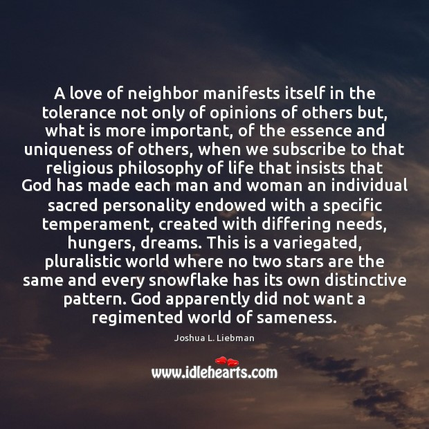 A love of neighbor manifests itself in the tolerance not only of Image