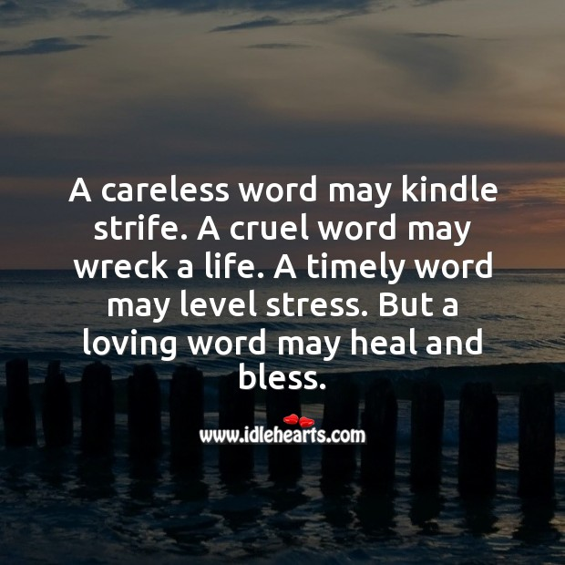 A loving word may heal and bless. Image