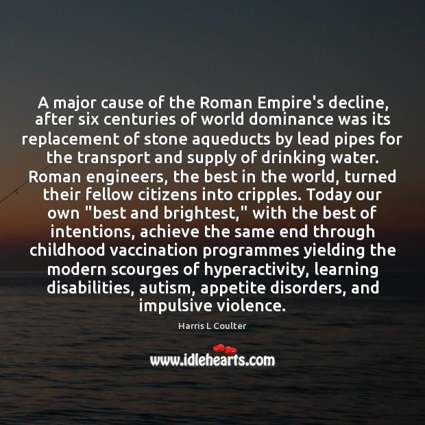A major cause of the Roman Empire's decline, after six centuries of Image