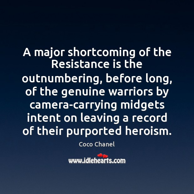 Image, A major shortcoming of the Resistance is the outnumbering, before long, of