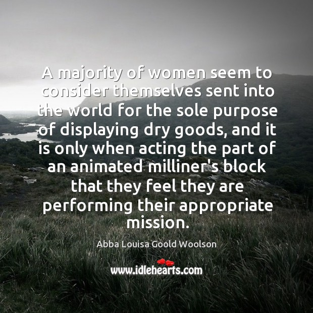 Image, A majority of women seem to consider themselves sent into the world