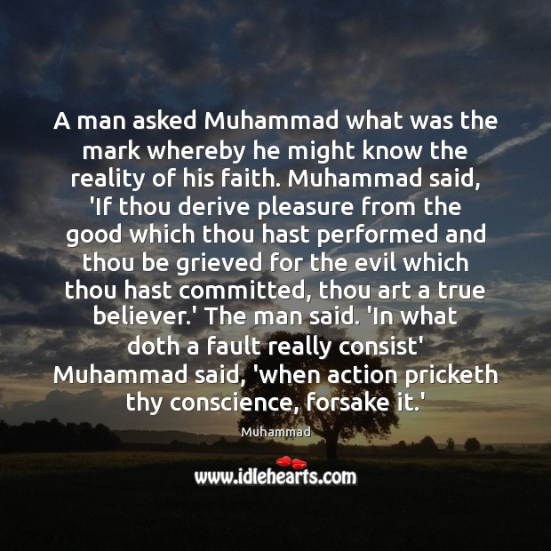 A man asked Muhammad what was the mark whereby he might know Muhammad Picture Quote