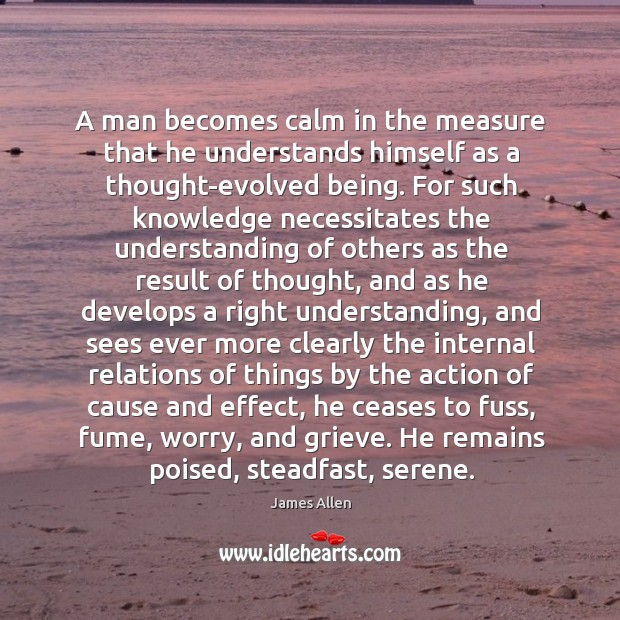 A man becomes calm in the measure that he understands himself as Image