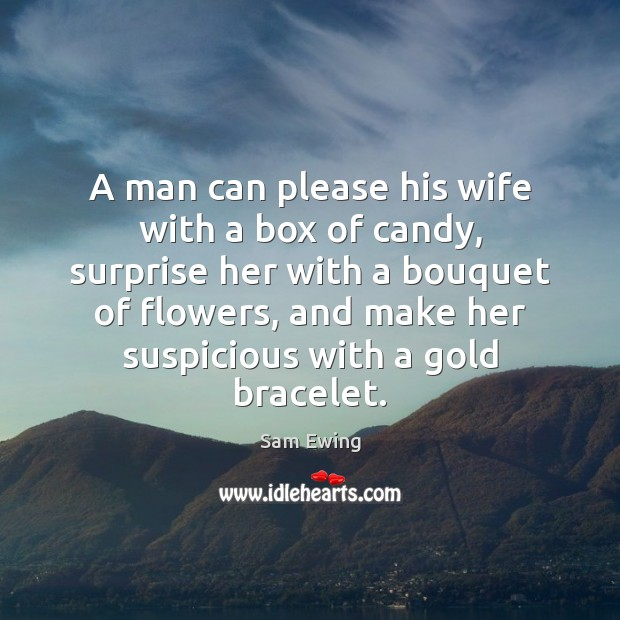 Image, A man can please his wife with a box of candy, surprise