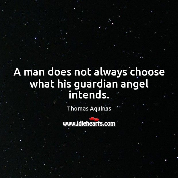 Image, A man does not always choose what his guardian angel intends.
