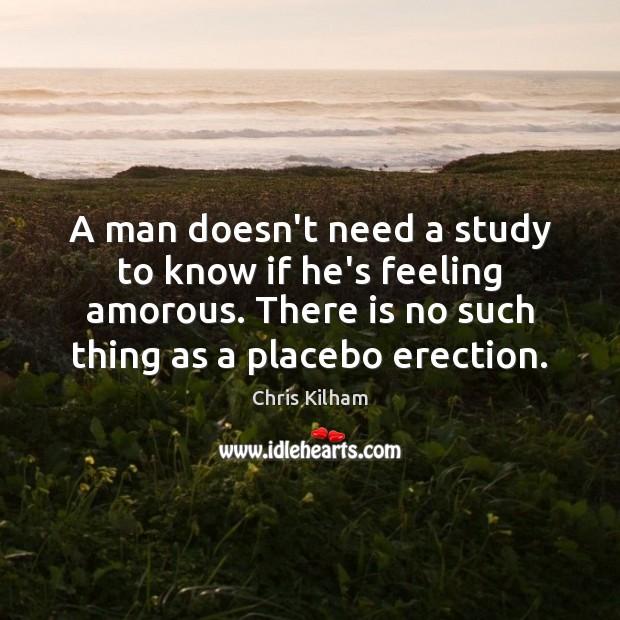 Image, A man doesn't need a study to know if he's feeling amorous.