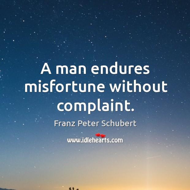 A man endures misfortune without complaint. Image