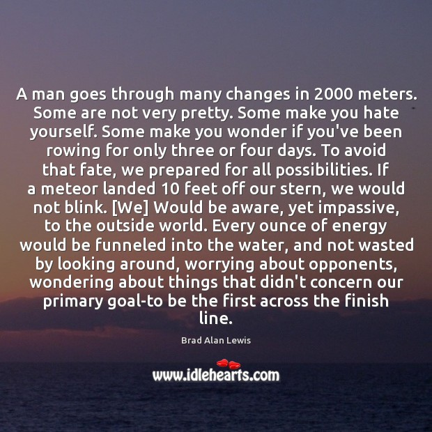 A man goes through many changes in 2000 meters. Some are not very Image
