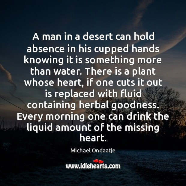 A man in a desert can hold absence in his cupped hands Image