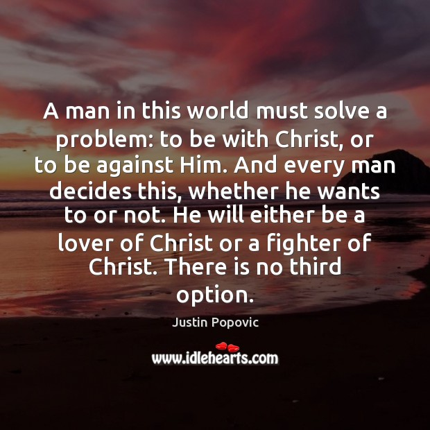 A man in this world must solve a problem: to be with Image