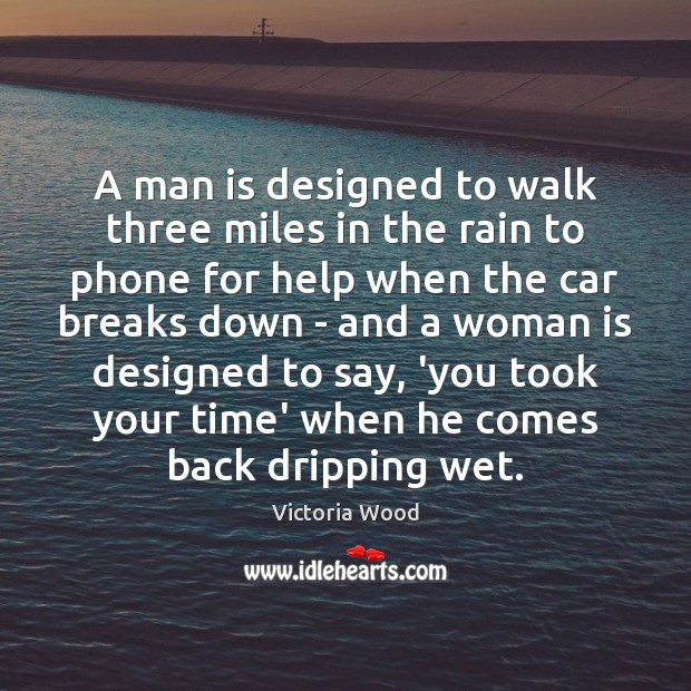A man is designed to walk three miles in the rain to Image