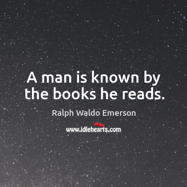 Image, A man is known by the books he reads.