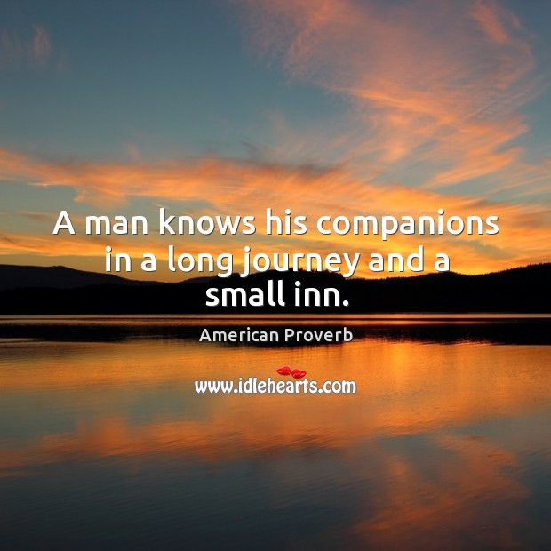 Image, A man knows his companions in a long journey and a small inn.