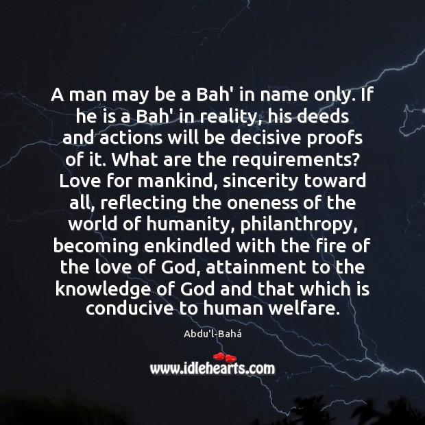A man may be a Bah' in name only. If he is Image