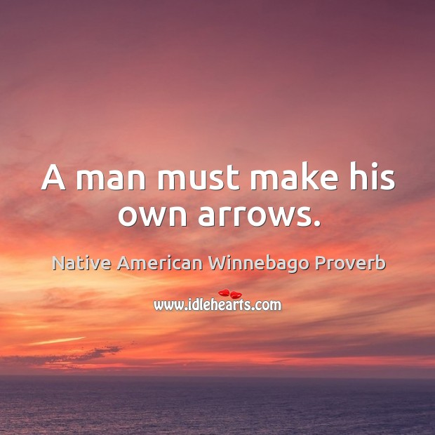 Native American Winnebago Proverbs